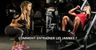 Comment entraîner les jambes ?